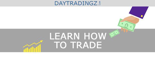 Learn How To Trade The Stock Market