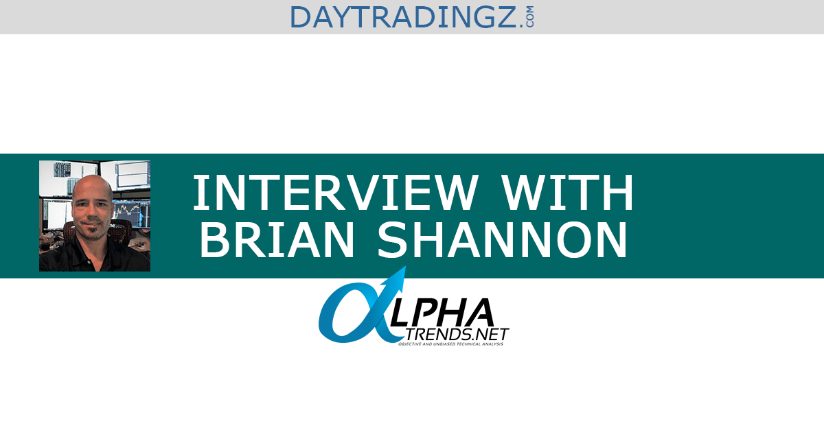 Interview with Brian Shannon | AlphaTrends.net