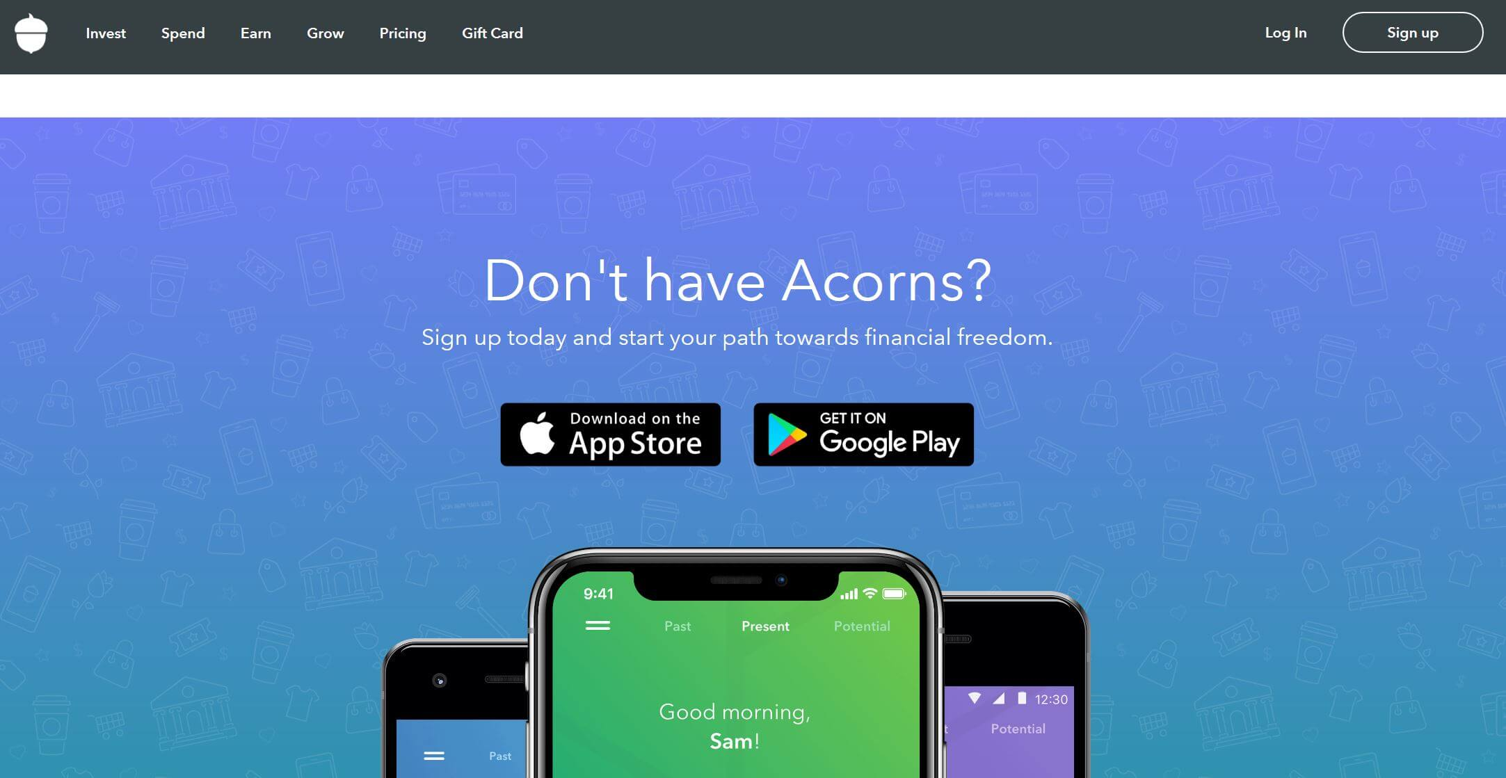Acorns on Google Play and on the Apple AppStore