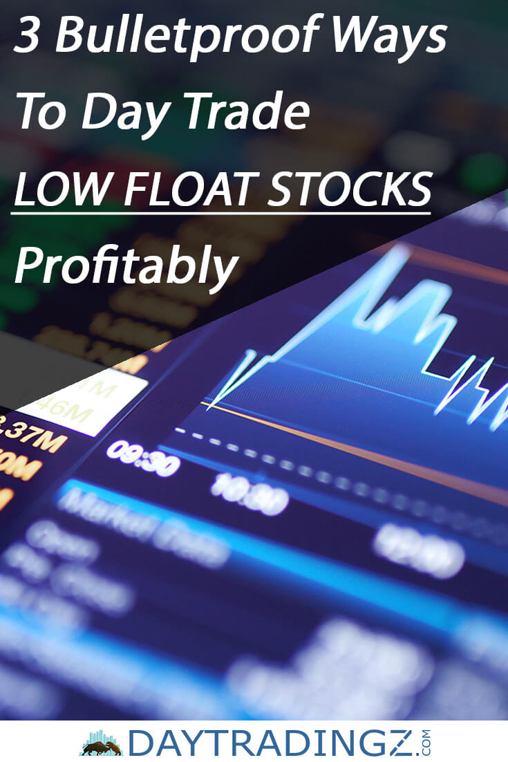 Low Float Stocks | How to Day Trade Them for a Profit In 2019