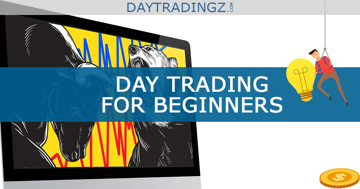 Day Trading for Beginners | The ultimate Guide