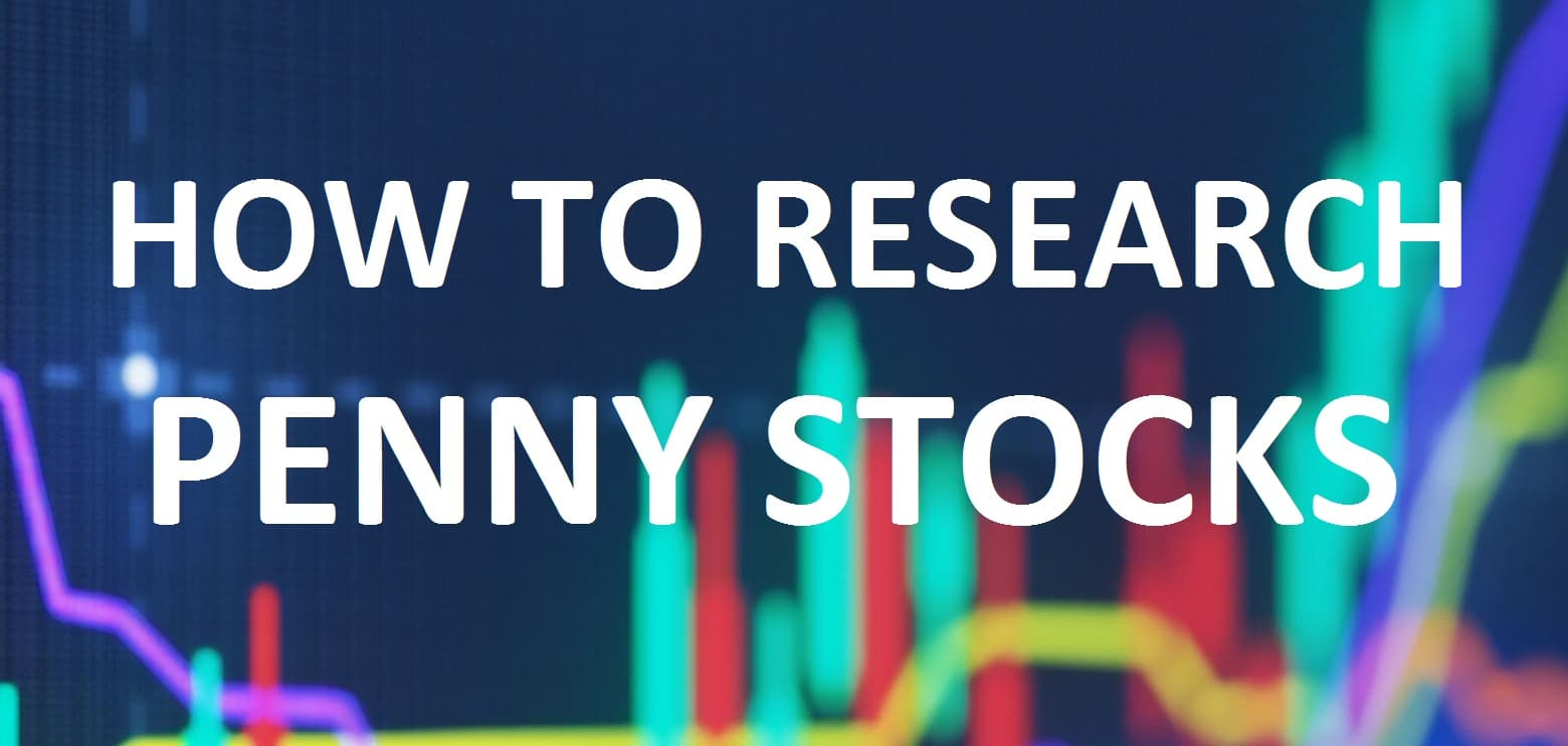 How to Research Penny Stocks